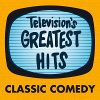 Television's Greatest Hits – Classic Comedy