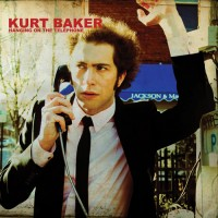 Kurt Baker – Hanging On The Telephone 7″ Single