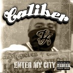 Caliber – Enter My World