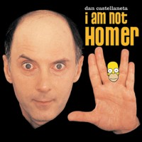 Dan Castellaneta – I Am Not Homer