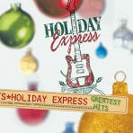 Holiday Express – Greatest Hits