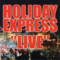 Holiday Express – Live