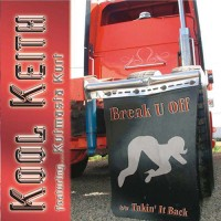 Kool Keith – Break U Off