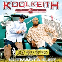 Kool Keith featuring Kutmasta Kurt – Deisel Truckers CD