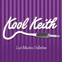 Kool Keith – Lost Masters Collection