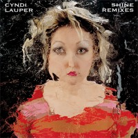 Cyndi Lauper – Shine Remixes