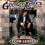 George Lopez – Team Leader (Edited)