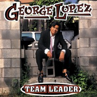 George Lopez – Team Leader