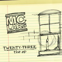 MC Lars – Twenty-Three EP (With Video)