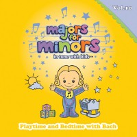 Majors for Minors – Playtime and Bedtime with Bach