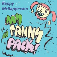 Rappy Mc Rapperson – Fanny Pack