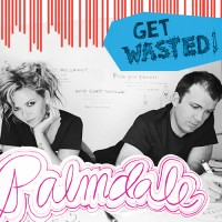 Palmdale – Get Wasted
