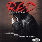 Red Peters – I Laughed I Cried I Fudged My Undies
