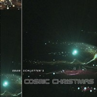Eban Schletter – Cosmic Christmas