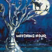 Eban Schletter – Witching Hour
