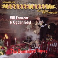 Bill Frenzer – The Damaged Tapes – DVR-R